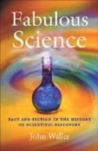 Waller,J. Fabulous Science