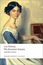 Tolstoy, Leo Kreutzer Sonata and Other Stories