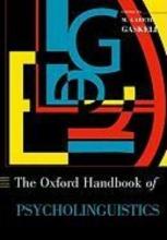 Gaskell, Gareth Oxford Handbook of Psycholinguistics