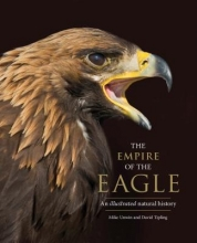 Mike Unwin,   David Tipling The Empire of the Eagle