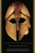 Baricco, Alessandro An Iliad