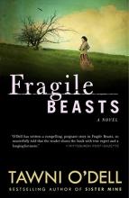 O`Dell, Tawni Fragile Beasts