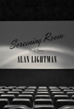 Lightman, Alan Screening Room