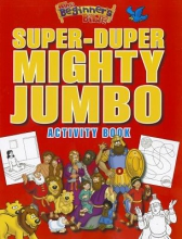 The Beginner`s Bible Super-Duper, Mighty, Jumbo Activity Book