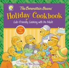 Berenstain, Mike The Berenstain Bears` Holiday Cookbook
