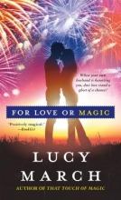 March, Lucy For Love or Magic