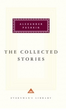 Pushkin, Aleksandr Sergeevich,   Debreczeny, Paul,   Arndt, Walter The Collected Stories