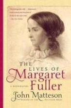 Matteson, John The Lives of Margaret Fuller