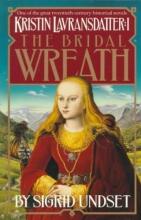 Undset, Sigrid The Bridal Wreath