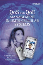 Soldani, David QoS and QoE Management in UMTS Cellular Systems