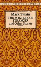 Twain, Mark The Mysterious Stranger and Other Stories
