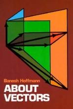 Banesh Hoffmann About Vectors