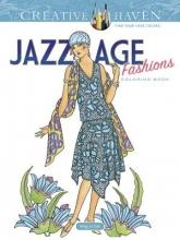 Ming-Ju Sun Creative Haven Jazz Age Fashions Coloring Book