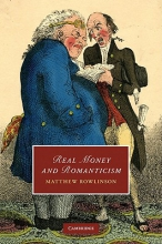 Rowlinson, Matthew Real Money and Romanticism