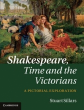 Sillars, Stuart Shakespeare, Time and the Victorians