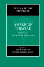 Wilmeth, Don B. The Cambridge History of American Theatre