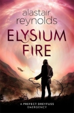 Reynolds, Alastair Elysium Fire