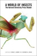 Cardé, Ring T. A World of Insects - The Harvard University Press Reader