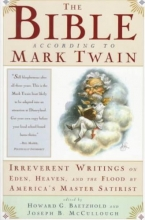 Twain, Mark The Bible According to Mark Twain
