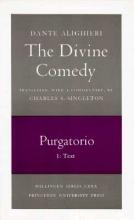 Dante,   Charles S. Singleton The Divine Comedy, II. Purgatorio, Vol. II. Part 1