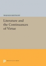 Berthoff, W Literature and the Continuances of Virtue