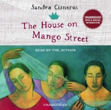 Cisneros, Sandra The House on Mango Street