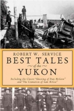Robert W. Service Best Tales Yukon Pb