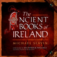 Slavin, Michael The Ancient Books of Ireland