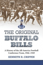 Crippen, Kenneth R. The Original Buffalo Bills