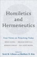 Scott M. Gibson,   Matthew D. Kim Homiletics and Hermeneutics