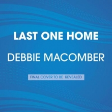 Macomber, Debbie Last One Home