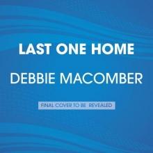Macomber, Debbie Last One Home