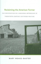 Weaks-Baxter, Mary Reclaiming the American Farmer