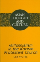 Ung Kyu Pak Millennialism in the Korean Protestant Church