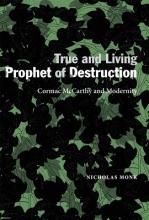Monk, Nicholas True and Living Prophet of Destruction