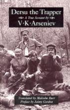 Arsen`ev, V. K. Dersu the Trapper