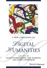 Schreibman, Susan A New Companion to Digital Humanities