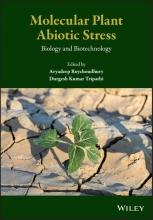 Aryadeep Roychoudhury,   Dr. Durgesh K. Tripathi Molecular Plant Abiotic Stress