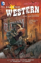 Gray, Justin All Star Western, Volume 1