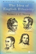 Young, Robert JC The Idea of English Ethnicity