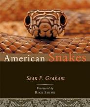 Sean P. (Sul Ross State University) Graham American Snakes