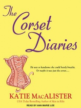 MacAlister, Katie The Corset Diaries