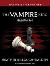 Killough-Walden, Heather The Vampire King