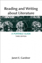Gardner, Janet E. Reading and Writing about Literature