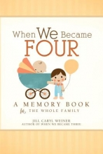 Weiner, Jill Caryl When We Became Four