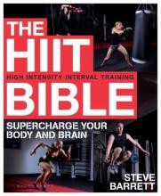 Steve Barrett The HIIT Bible