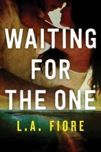 Fiore, L. A. Waiting for the One
