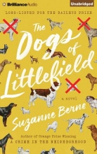Berne, Suzanne The Dogs of Littlefield