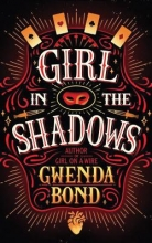 Bond, Gwenda Girl in the Shadows
