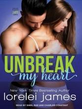James, Lorelei Unbreak My Heart